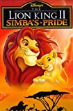 The Lion King II : Simba's pride / director, Darrell Rooney ; producer, Jeannine Roussel ; director of animation, Steven Trenbirth ; screenplay by Flip Kobler & Cindy Marcus ; produced by Walt Disney Television Animation