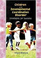 Children With Developmental Coordination…