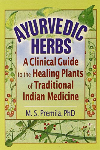 PDF] Ayurvedic Herbs: A Clinical Guide to the Healing Plants of