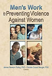 Men's Work in Preventing Violence…