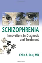 Schizophrenia: Innovations in Diagnosis and…