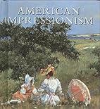 American Impressionism (Tiny Folio) by…