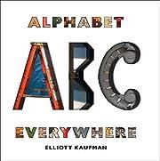 Alphabet Everywhere de Elliott Kaufman