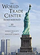 The World Trade Center Remembered Postcard…
