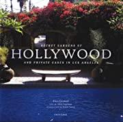 Secret Gardens of Hollywood: And Other…
