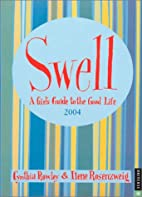 SWELL: A Girl's Guide To The Good Life…