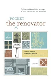 The Pocket Renovator: An Illustrated Guide…