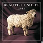 Beautiful Sheep: 2011 Wall Calendar by…