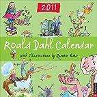 Roald Dahl: 2011 Wall Calendar by Roald Dahl