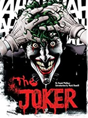 The Joker: A Visual History of the Clown…
