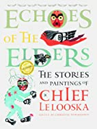 Echoes of the Elders: The Stories and…