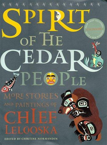 Spirit of the cedar people :
