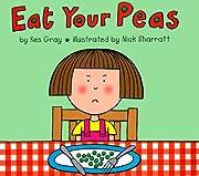 Eat Your Peas de DK Publishing