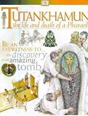 DK Discoveries: Tutankhamun: The Life and…