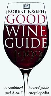 Good Wine Guide: 1999 de Robert Joseph