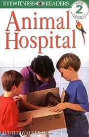 DK Readers: Animal Hospital (Level 2:…