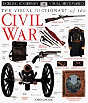 The visual dictionary of the Civil War por…