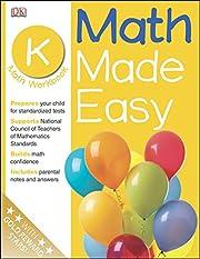 Math Made Easy: Kindergarten Workbook (Math…