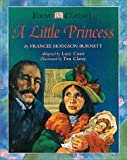 A little princess / by Frances Hodgson Burnett ; adapted by Lucy Coats ; illustrated by Tim Clarey