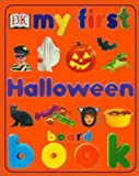 My first halloween board book project editor, Nicola Deschamps; designer, Helen Melville; senior art editor, Diane Thistlethwaite.