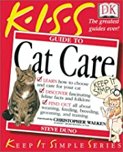 KISS Guide to Cat Care von Steve Duno