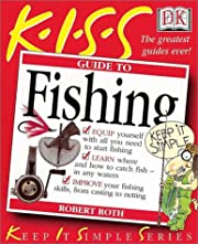 KISS Guide to Fishing (Keep It Simple…