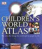 Children's world atlas / written by Simon Adams, Mary Atkinson, Sarah Phillips ; consultant, David Green