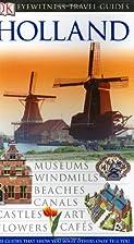 DK Eyewitness Travel Guides: Holland by Jane…
