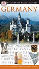 DK Eyewitness Travel Guides: Germany by…