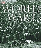 First World War / H.P. Willmott
