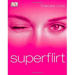 Tracey cox superflirt
