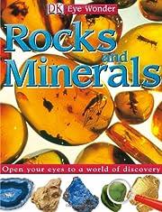 Rocks and Minerals (Eye Wonder) af DK…