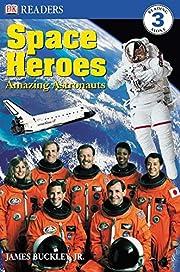 Space Heroes: Amazing Astronauts (DK…