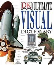 Ultimate Visual Dictionary af DK Publishing