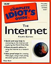 The Complete Idiot's Guide to the Internet…