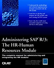 Administering SAP R/3: HR - Human Resources…