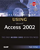 Special Edition Using Microsoft Access 2002…