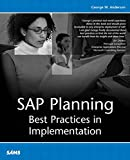SAP planning : best practices in implementation / George W. Anderson