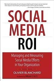 Social Media ROI: Managing and Measuring…