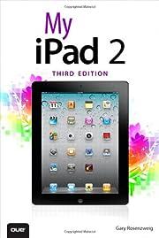 My iPad 2 (covers iOS 5) (3rd Edition) por…