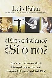 ¿Eres cristiano? ¿Si o no? av Luis Palau