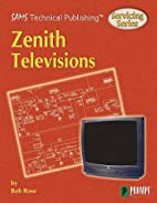Servicing Zenith Televisions (Sams Technical…