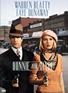 Bonnie and Clyde [1967 film] by Arthur Penn