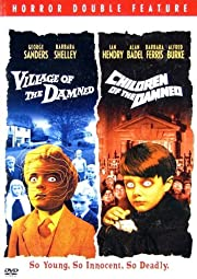 Village of the Damned/Children of the Damned…