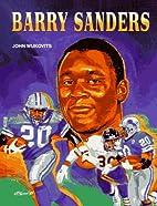 Barry Sanders (Football Legends) by John F.…