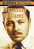 Tennessee Williams / edited and with an introduction by Harold Bloom