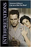 Cat on a Hot Tin Roof (1955) (Play) written by Tennessee Williams