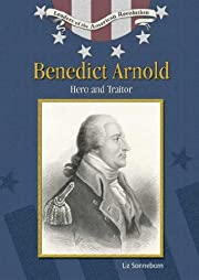 Benedict Arnold: Hero And Traitor (Leaders…