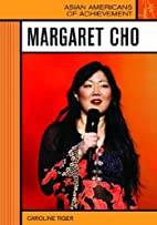 Margaret Cho (Asian Americans of…