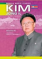 Kim Jong IL (Modern World Leaders) by…
